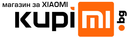 KupiMi.bg | Онлайн магазин за продукти на Xiaomi