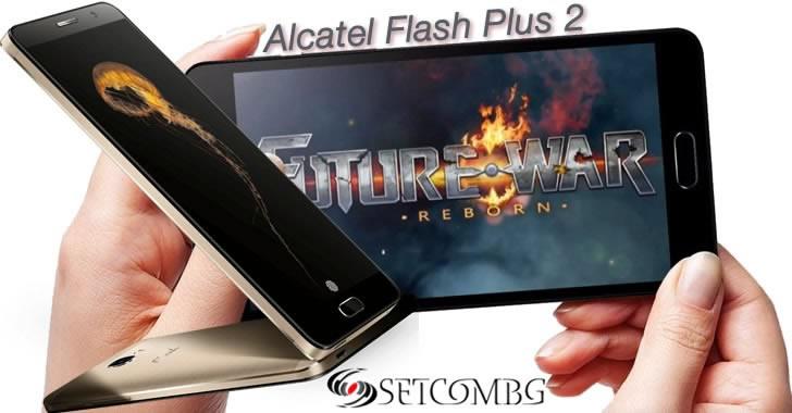 Alcatel Flash Plus 2 - 5.5-инчов Full HD смартфон с красив корпус и сериозен хардуер