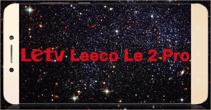 LeTV Leeco Le 2 Pro