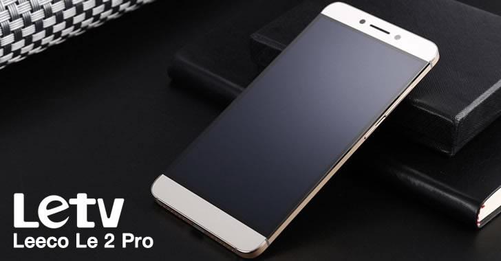 LeTV Leeco Le 2 Pro - 10-ядрен смартфон от метал с 4GB RAM и 21MPx камера