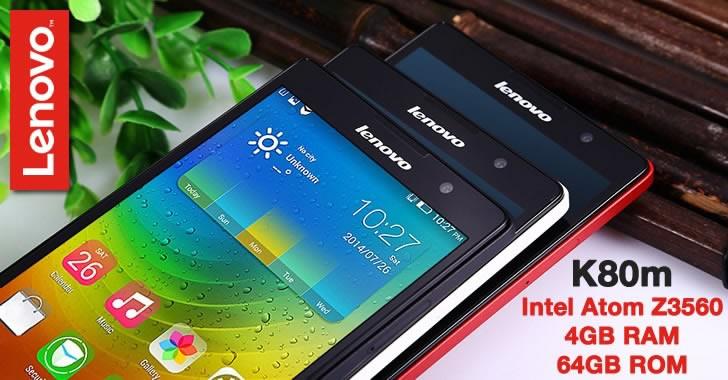 Lenovo K80 - мощна версия на смартфона с 4GB RAM и 64GB ROM