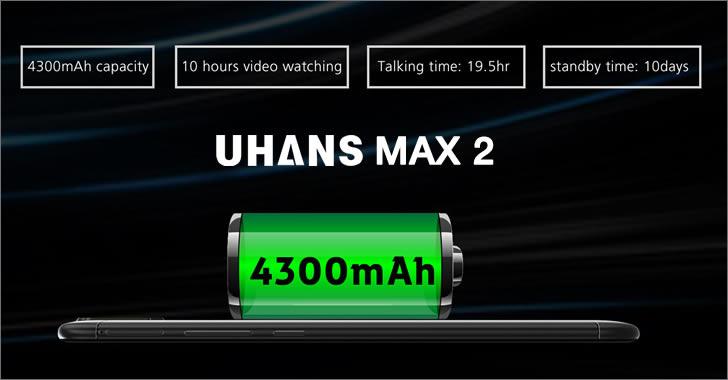 Uhans Max 2 battery